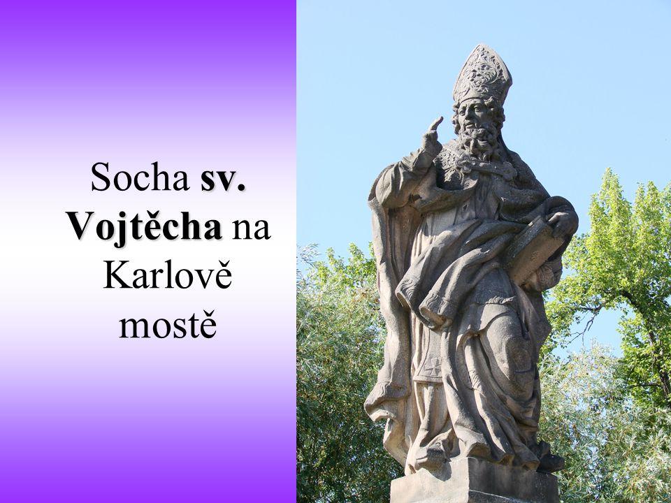 Socha sv. Vojtěcha na Karlově mostě