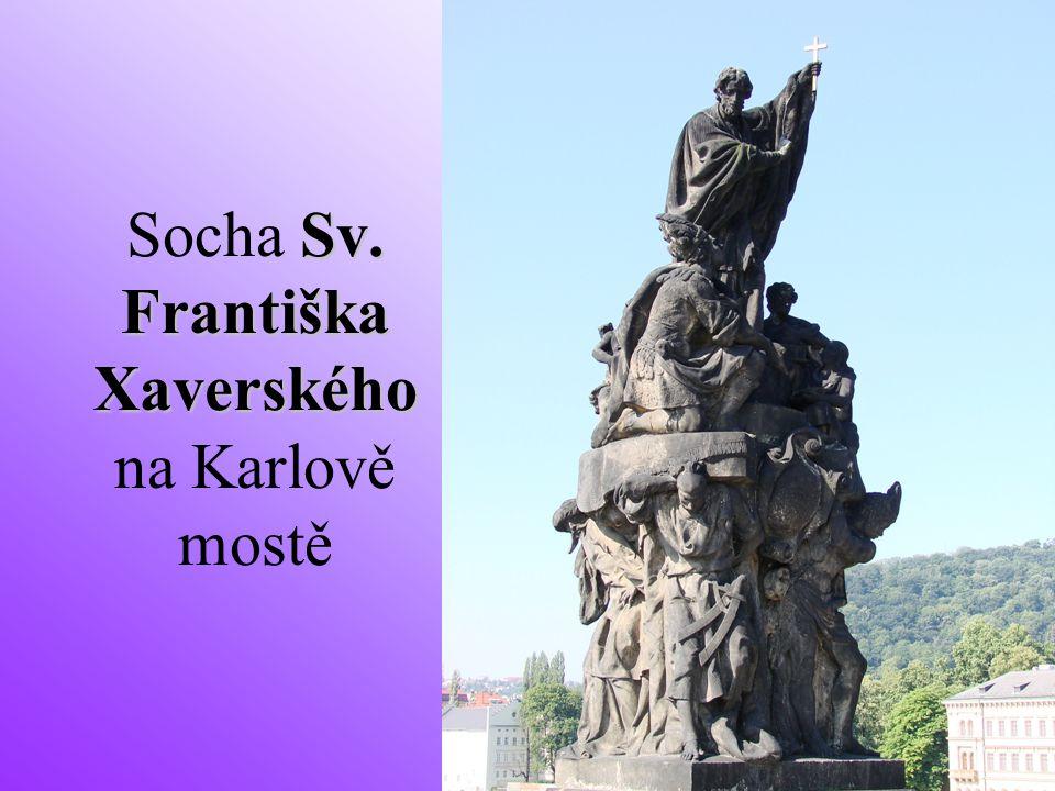 Socha Sv. Františka Xaverského na Karlově mostě