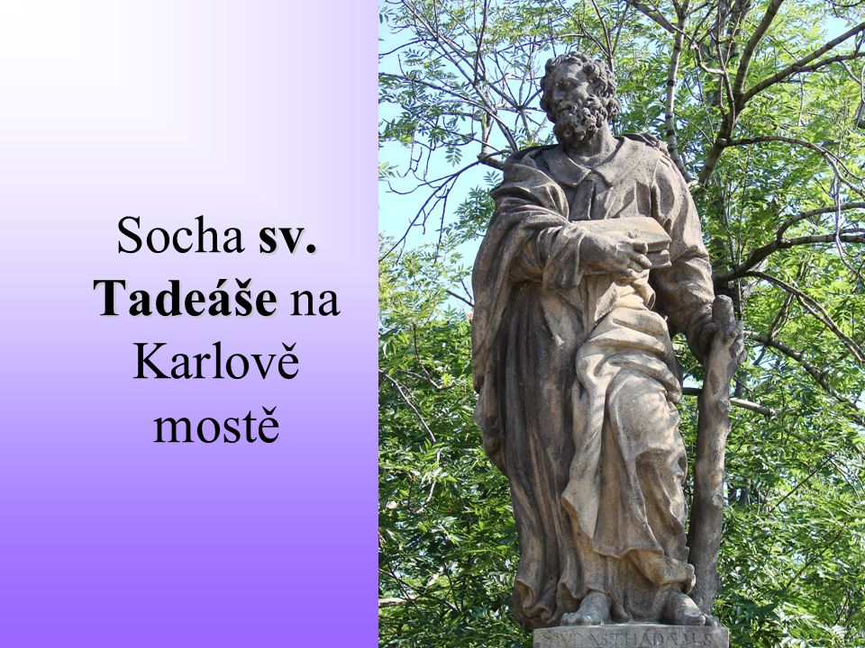 Socha sv. Tadeáše na Karlově mostě