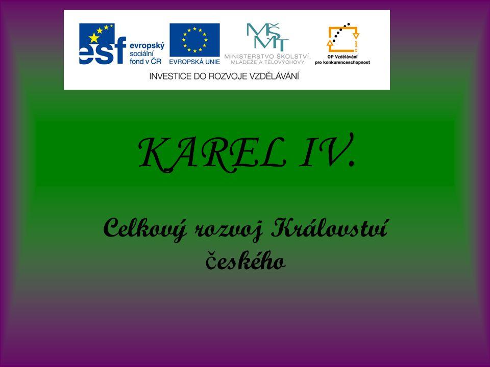 Celkový rozvoj Království českého
