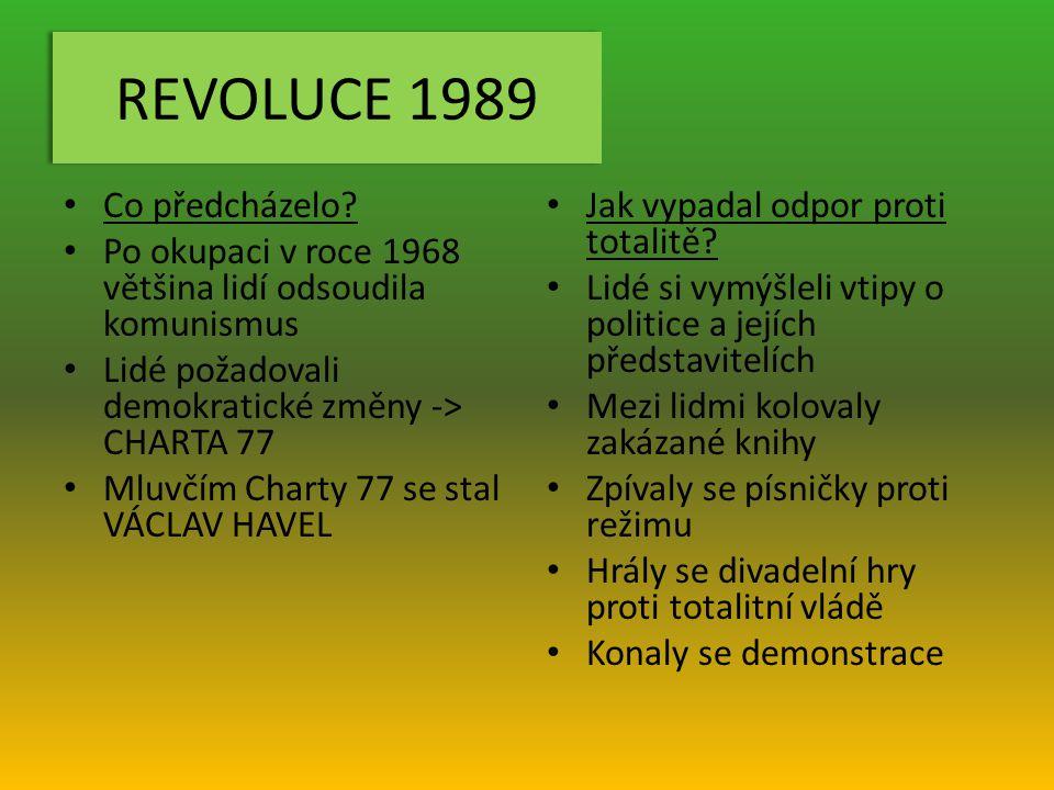 REVOLUCE 1989 Co předcházelo