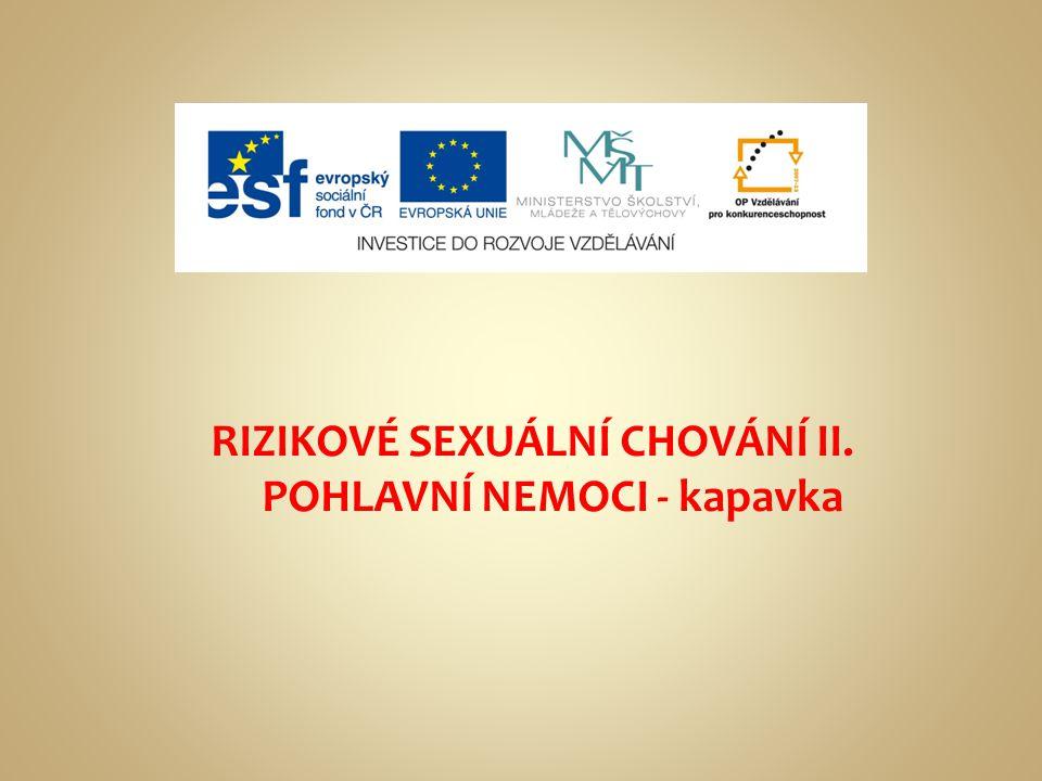 RIZIKOVÉ SEXUÁLNÍ CHOVÁNÍ II.