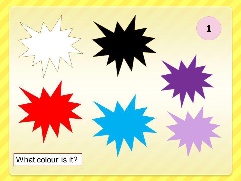 1 What colour is it