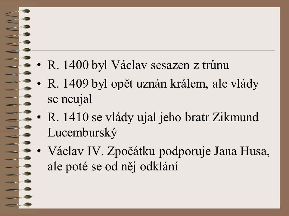 R. 1400 byl Václav sesazen z trůnu