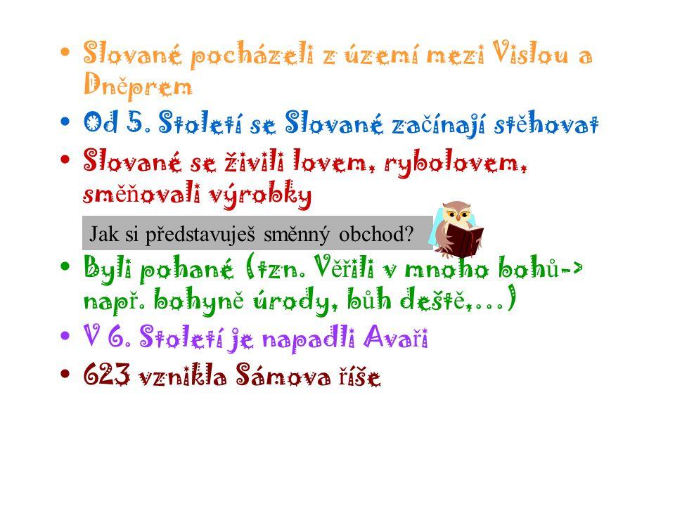 Slované pocházeli z území mezi Vislou a Dněprem