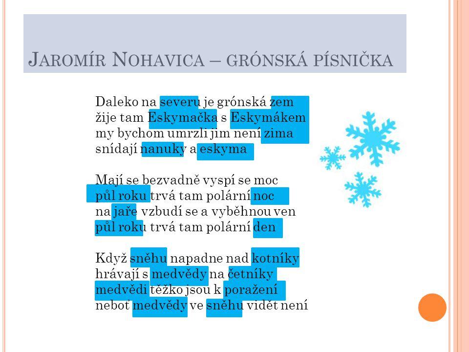 Jaromír Nohavica – grónská písnička