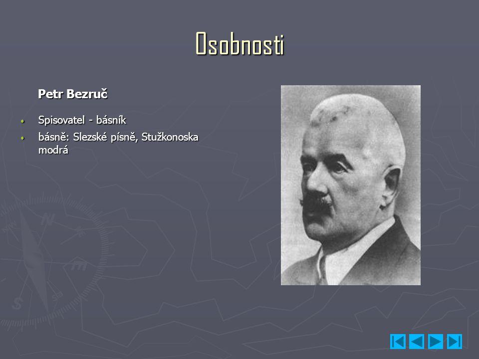 Osobnosti Petr Bezruč Spisovatel - básník