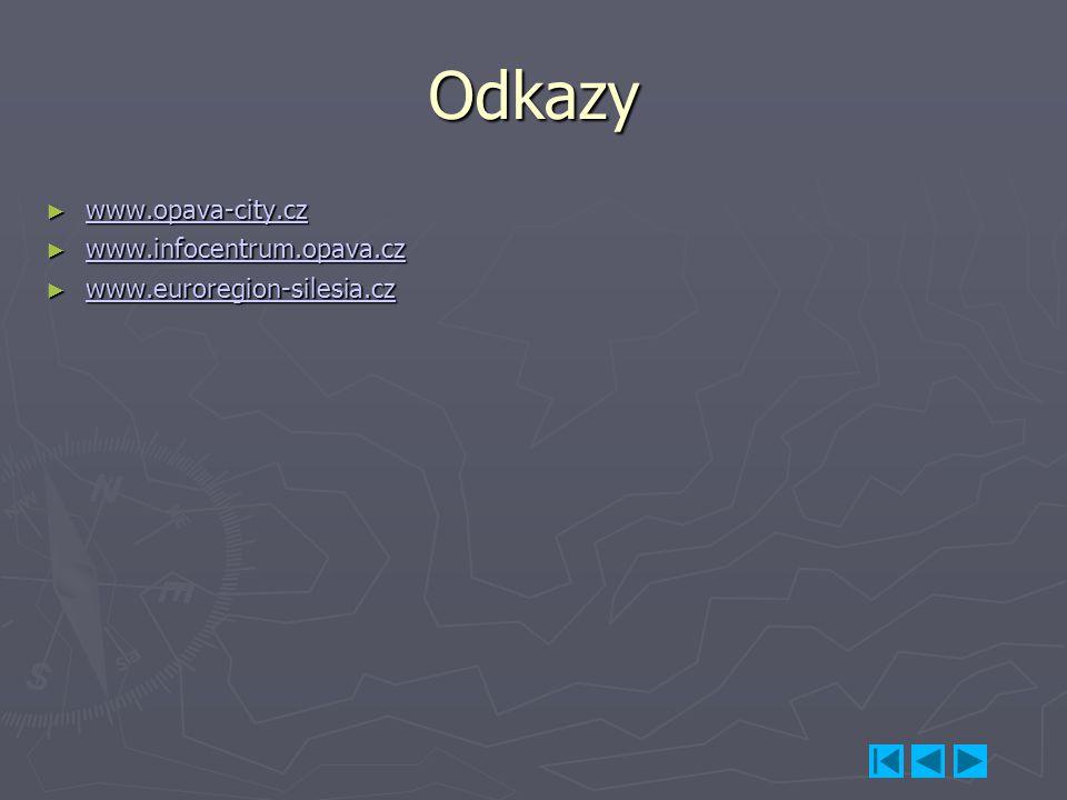Odkazy www.opava-city.cz www.infocentrum.opava.cz