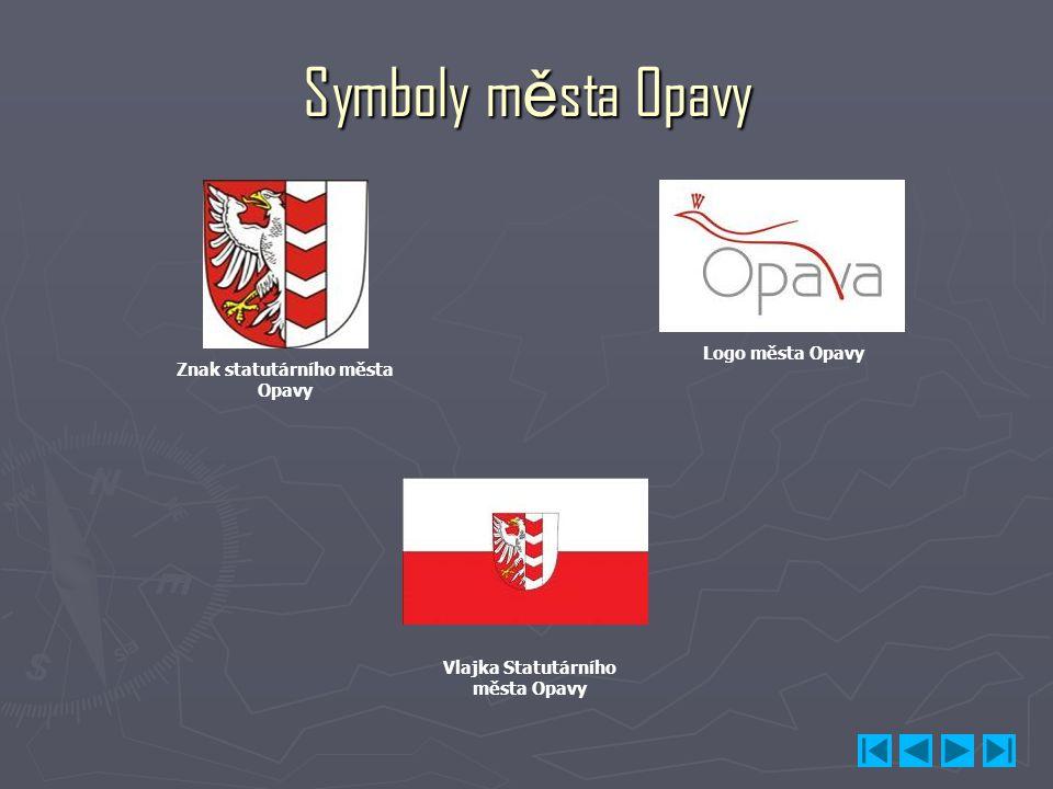Znak statutárního města Opavy Vlajka Statutárního města Opavy