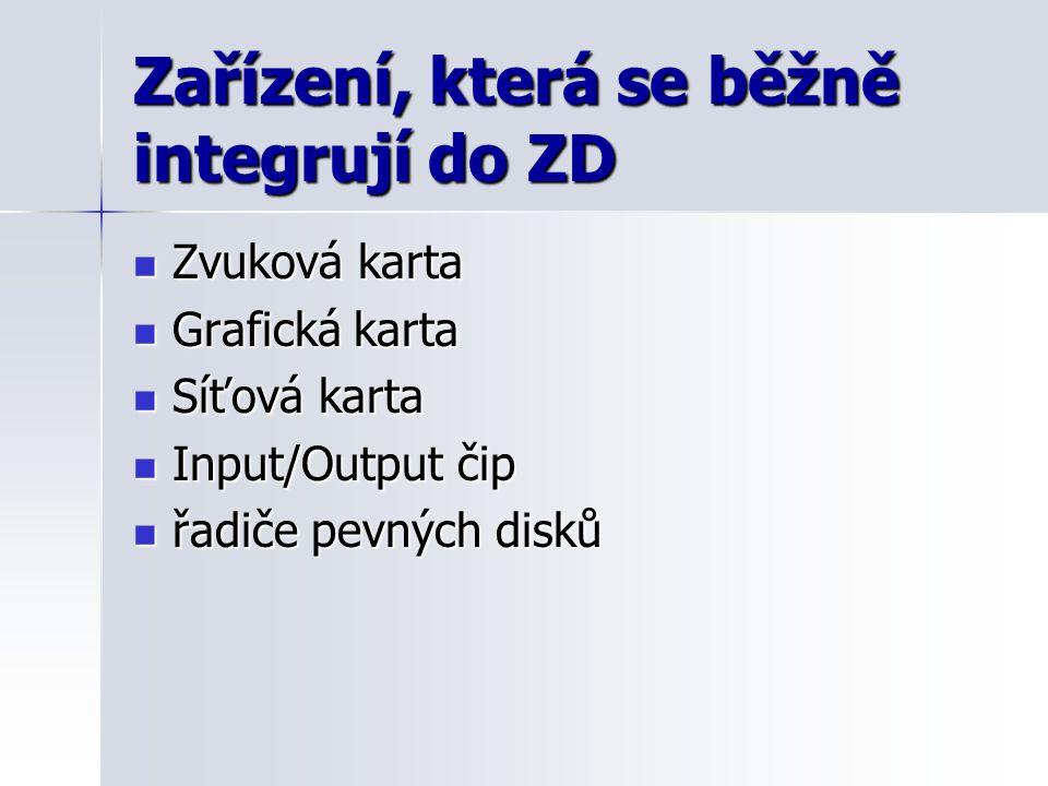 Zařízení, která se běžně integrují do ZD