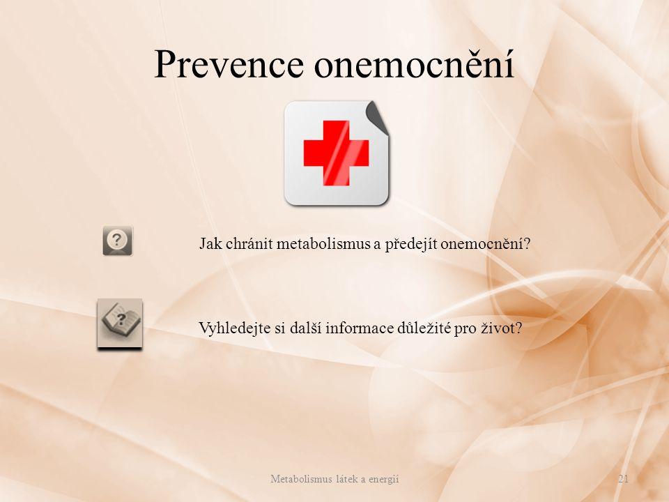 Prevence onemocnění Jak chránit metabolismus a předejít onemocnění