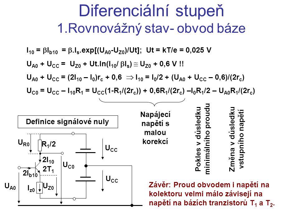 Diferenciální stupeň 1.Rovnovážný stav- obvod báze
