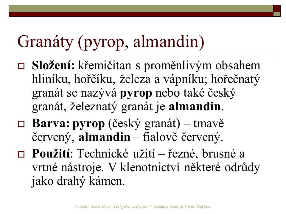 Granáty (pyrop, almandin)