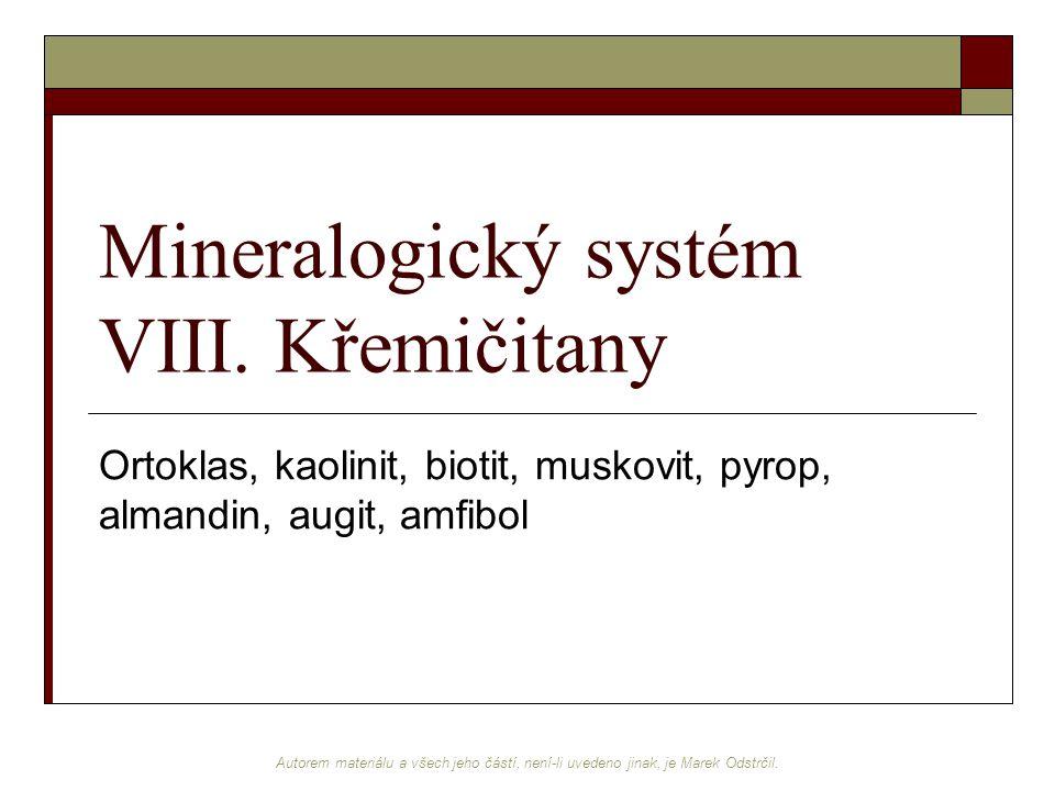 Mineralogický systém VIII. Křemičitany
