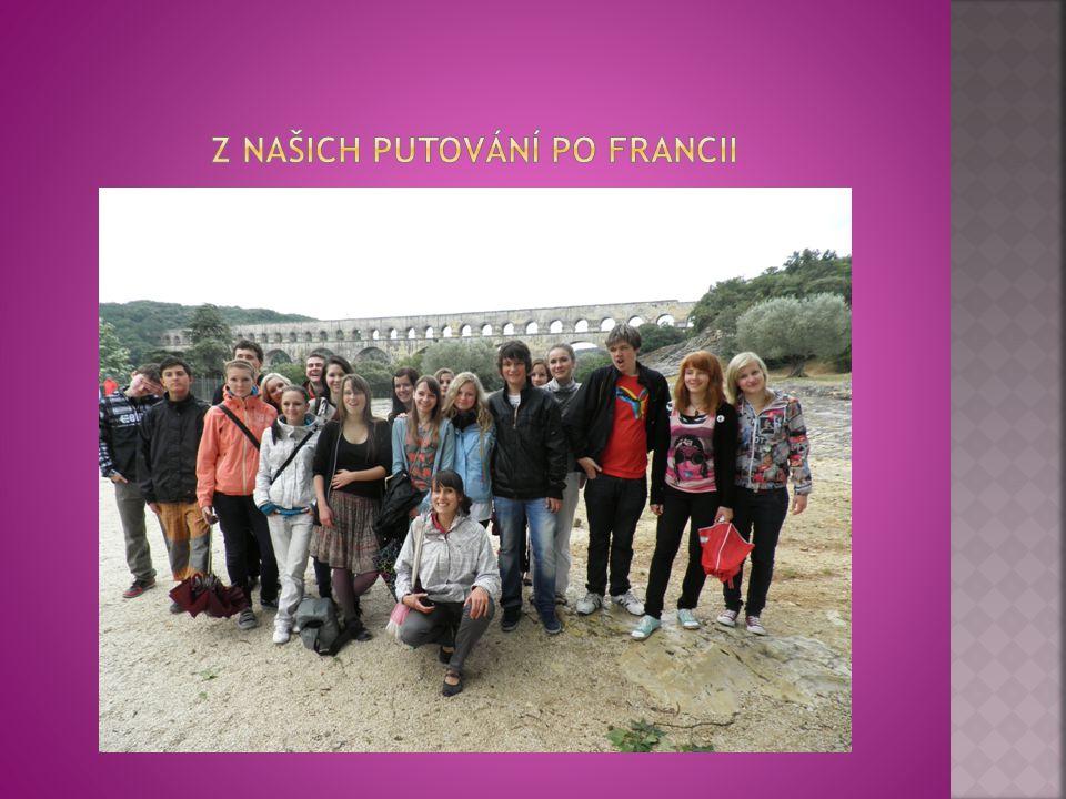 Z našich putování po Francii