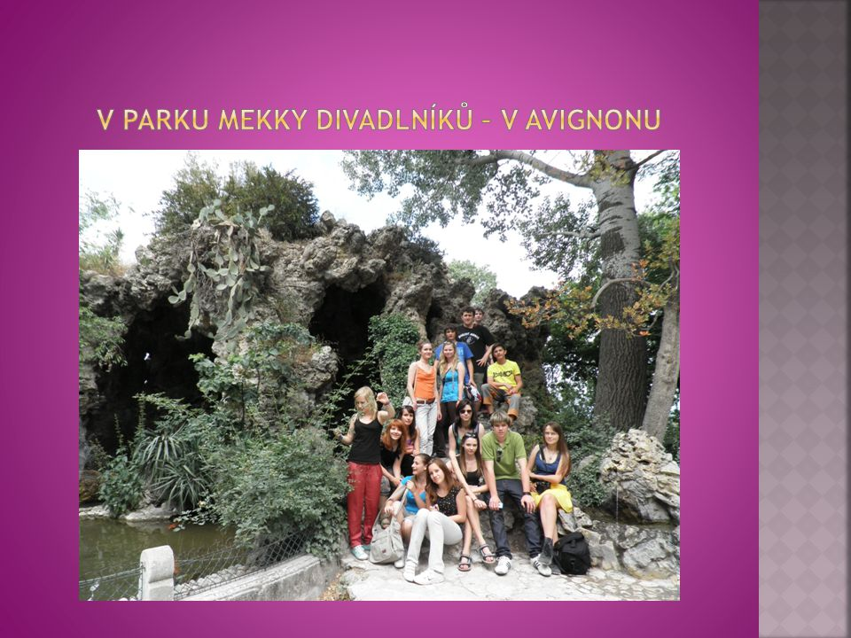 V parku mekky divadlníků – v Avignonu