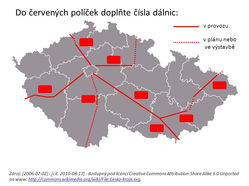 Do červených políček doplňte čísla dálnic: