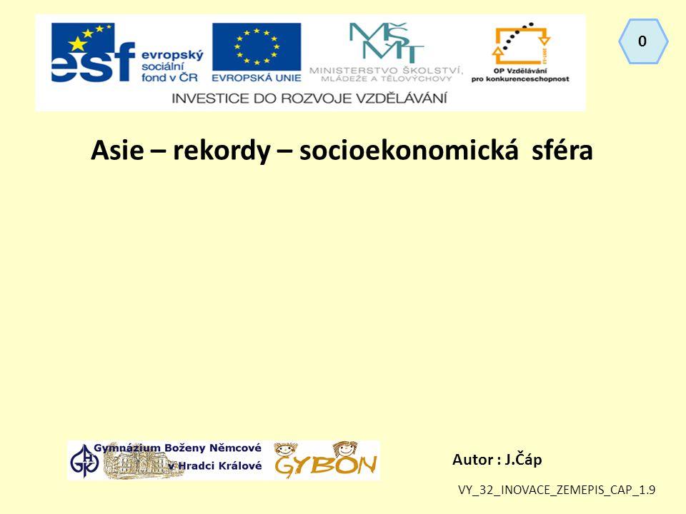 Asie – rekordy – socioekonomická sféra