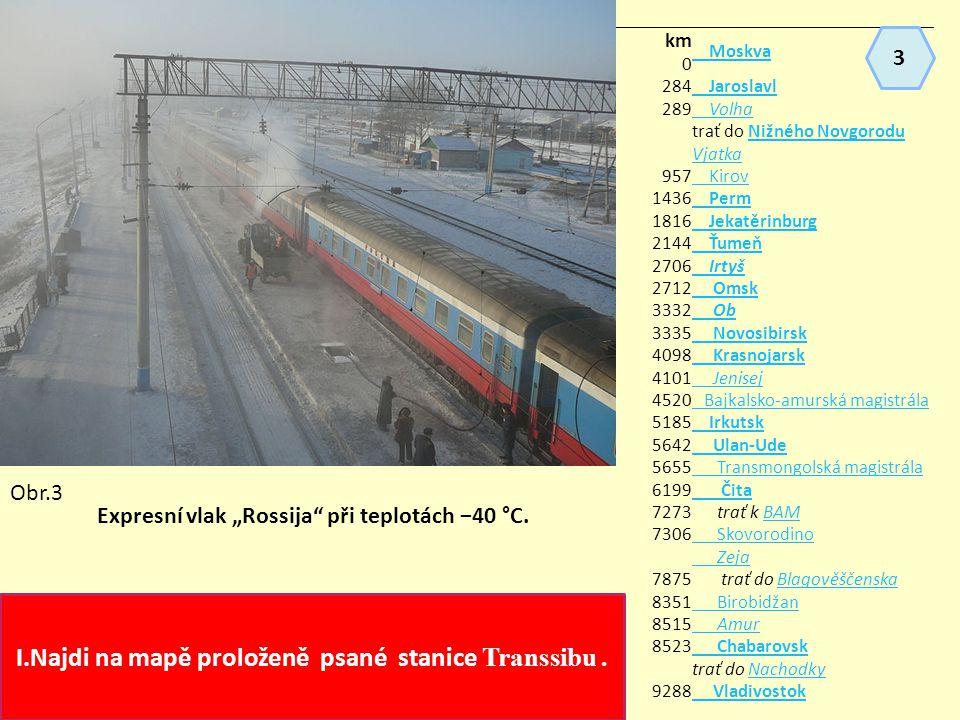 I.Najdi na mapě proloženě psané stanice Transsibu .