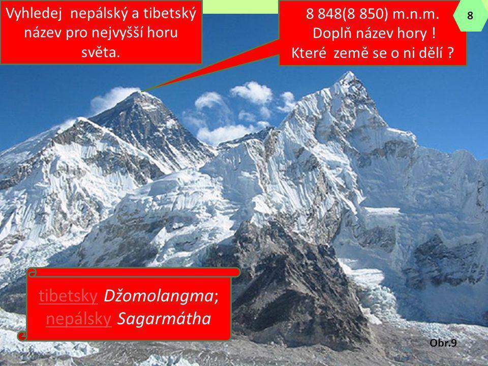 tibetsky Džomolangma; nepálsky Sagarmátha