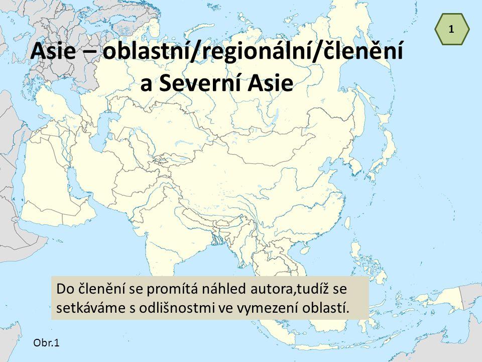 Asie – oblastní/regionální/členění a Severní Asie