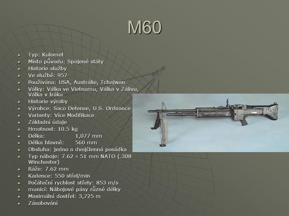 M60 Typ: Kulomet Místo původu: Spojené státy Historie služby