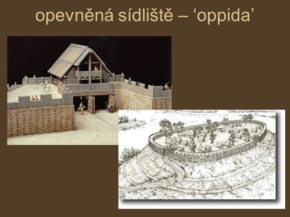 opevněná sídliště – 'oppida'