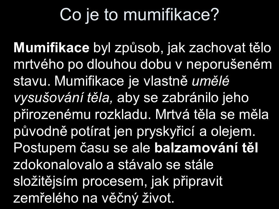 Co je to mumifikace