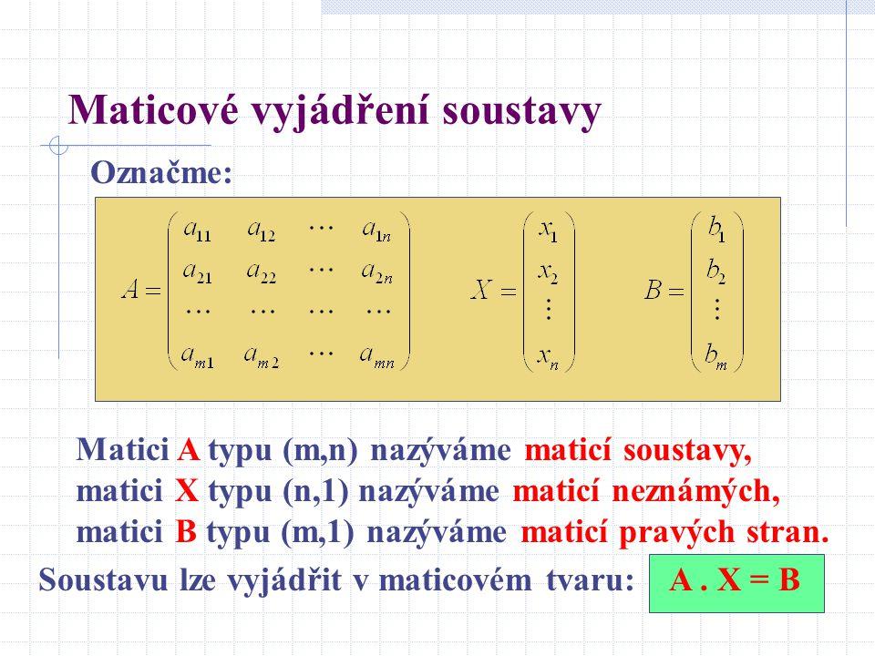 Maticové vyjádření soustavy