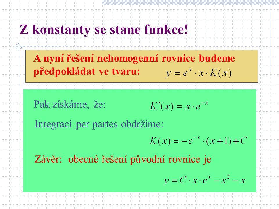 Z konstanty se stane funkce!