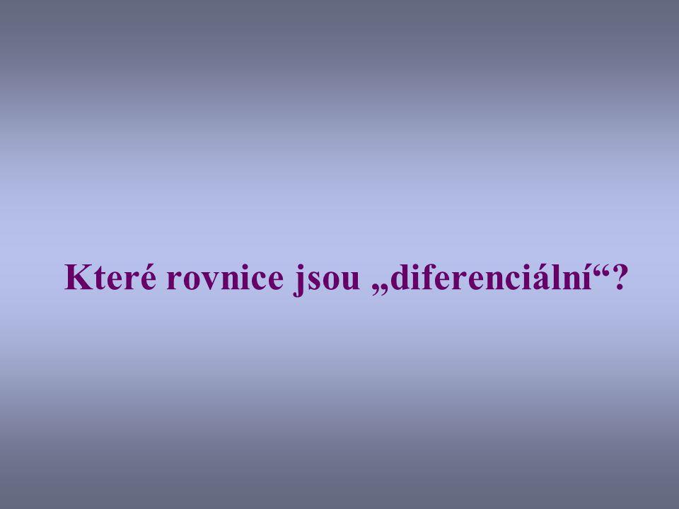 """Které rovnice jsou """"diferenciální"""
