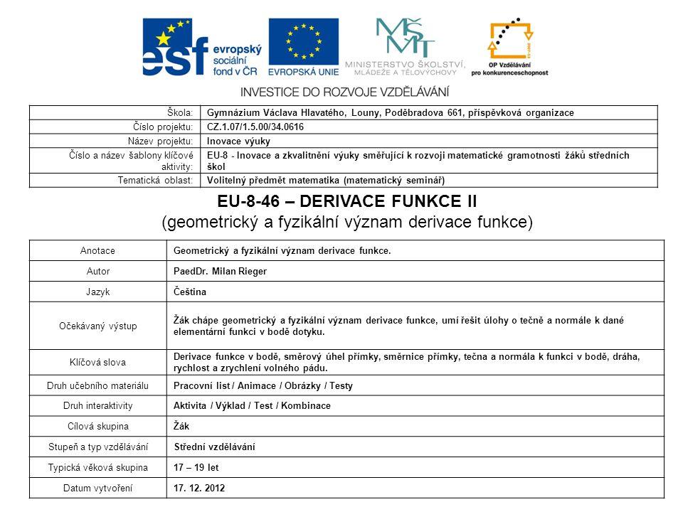 EU-8-46 – DERIVACE FUNKCE II