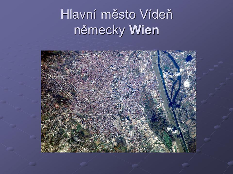Hlavní město Vídeň německy Wien