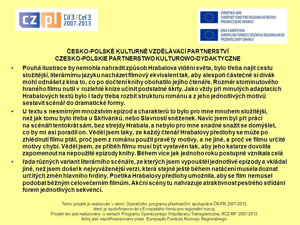 ČESKO-POLSKÉ KULTURNĚ VZDĚLÁVACÍ PARTNERSTVÍ