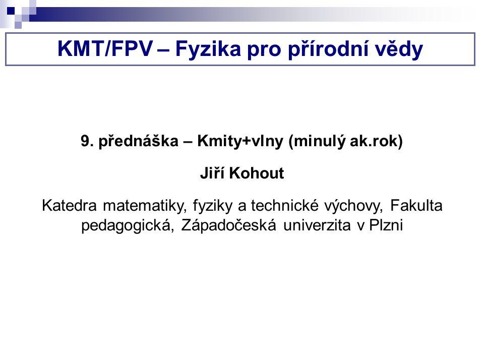 KMT/FPV – Fyzika pro přírodní vědy