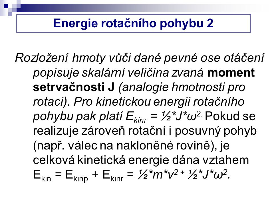 Energie rotačního pohybu 2