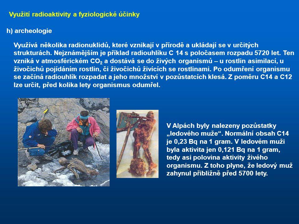 Využití radioaktivity a fyziologické účinky
