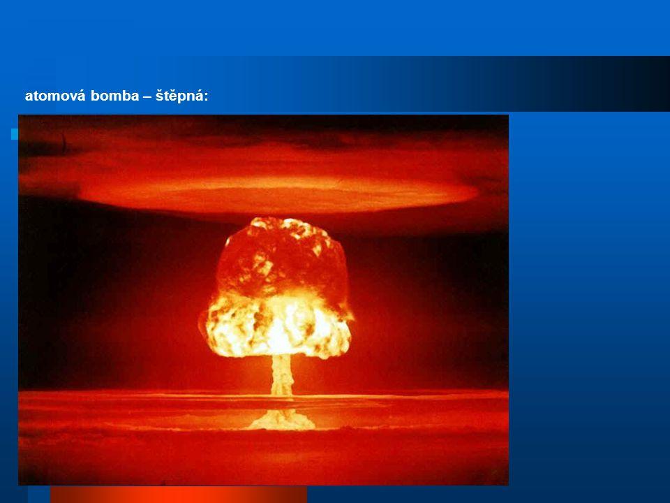 atomová bomba – štěpná: