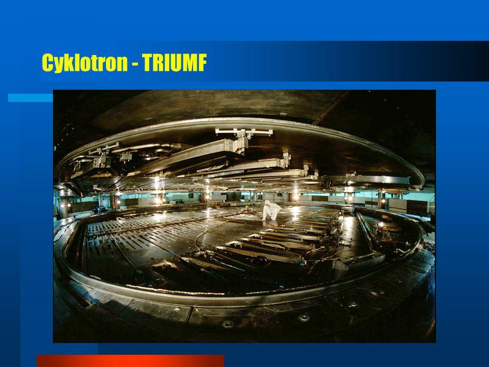 Cyklotron - TRIUMF