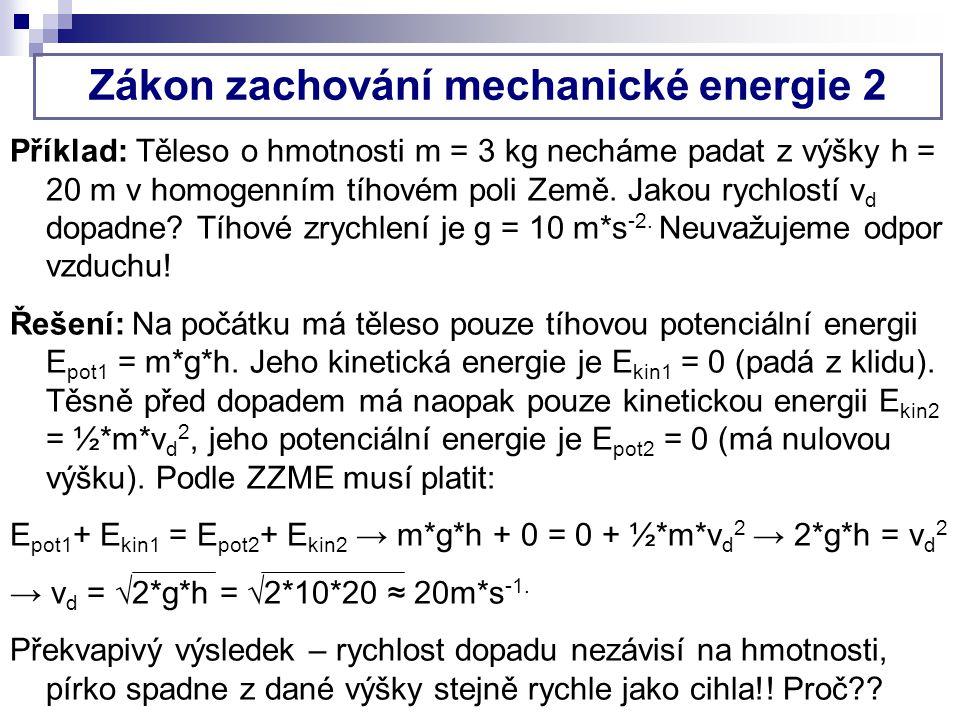 Zákon zachování mechanické energie 2