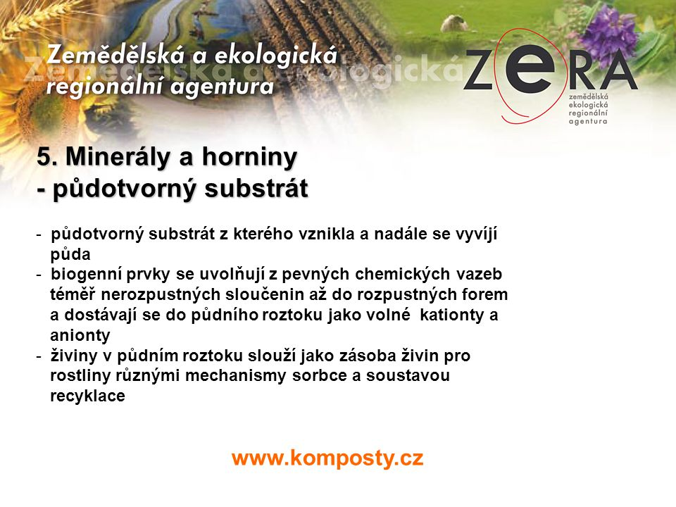 5. Minerály a horniny - půdotvorný substrát www.komposty.cz