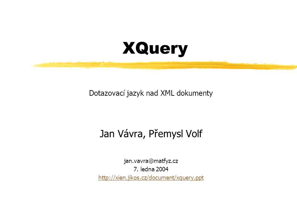 Dotazovací jazyk nad XML dokumenty