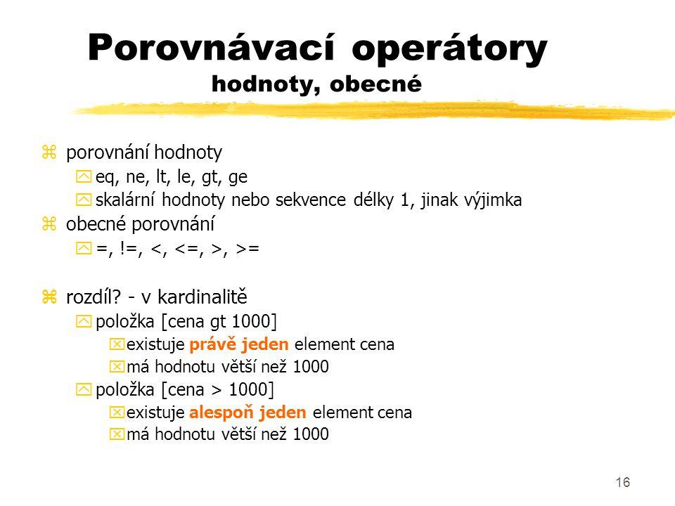 Porovnávací operátory hodnoty, obecné