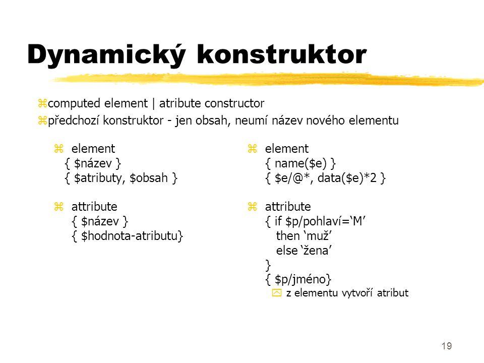 Dynamický konstruktor
