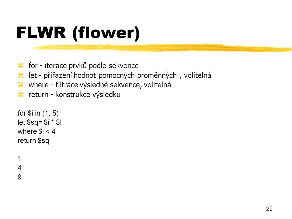 FLWR (flower) for - iterace prvků podle sekvence