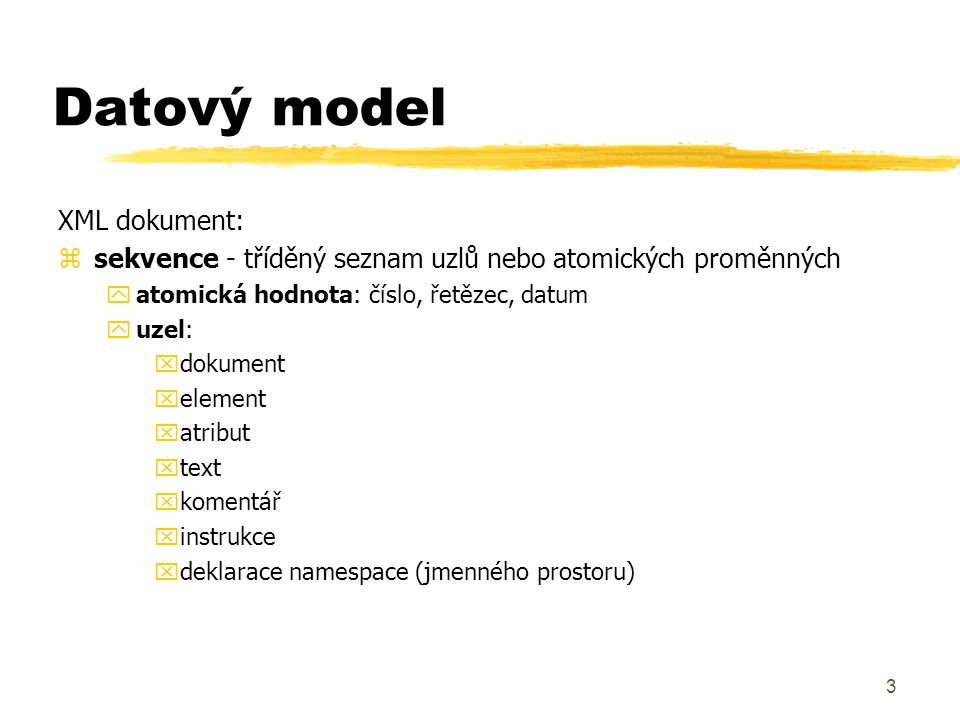 Datový model XML dokument: