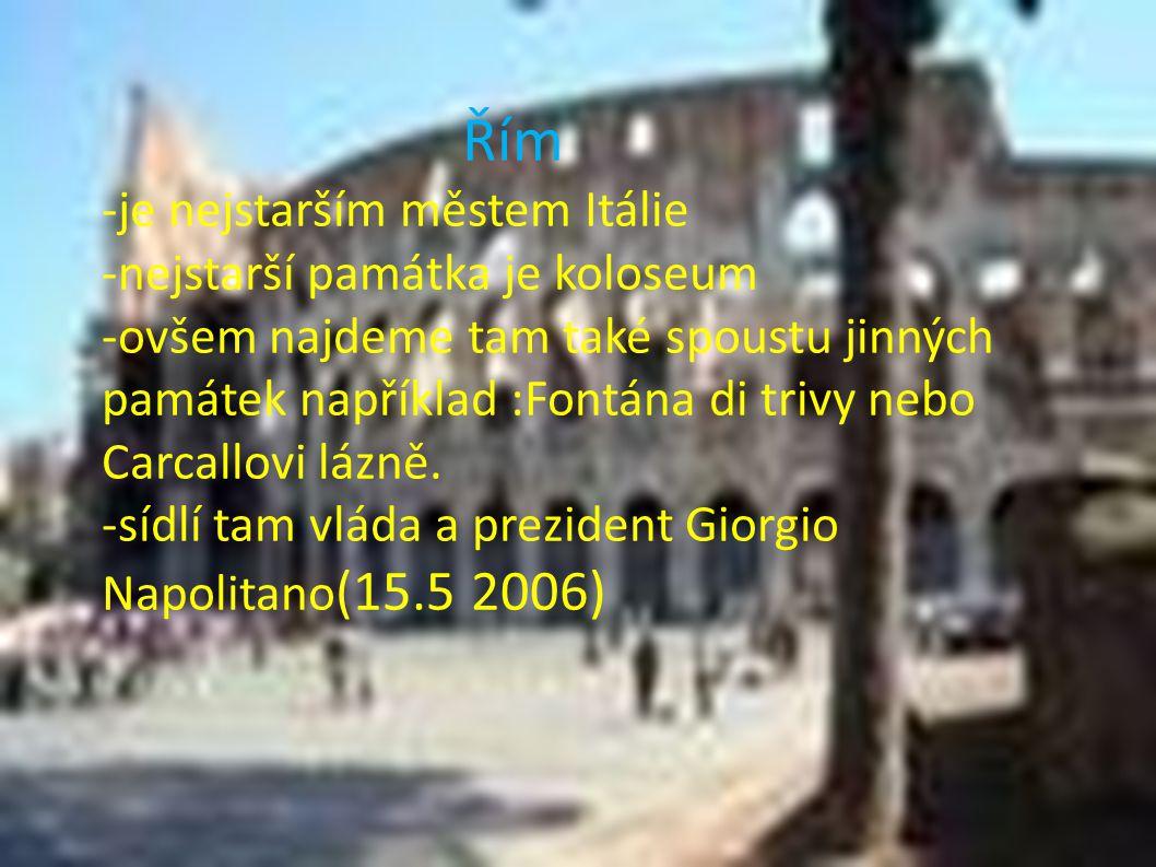 -je nejstarším městem Itálie -nejstarší památka je koloseum