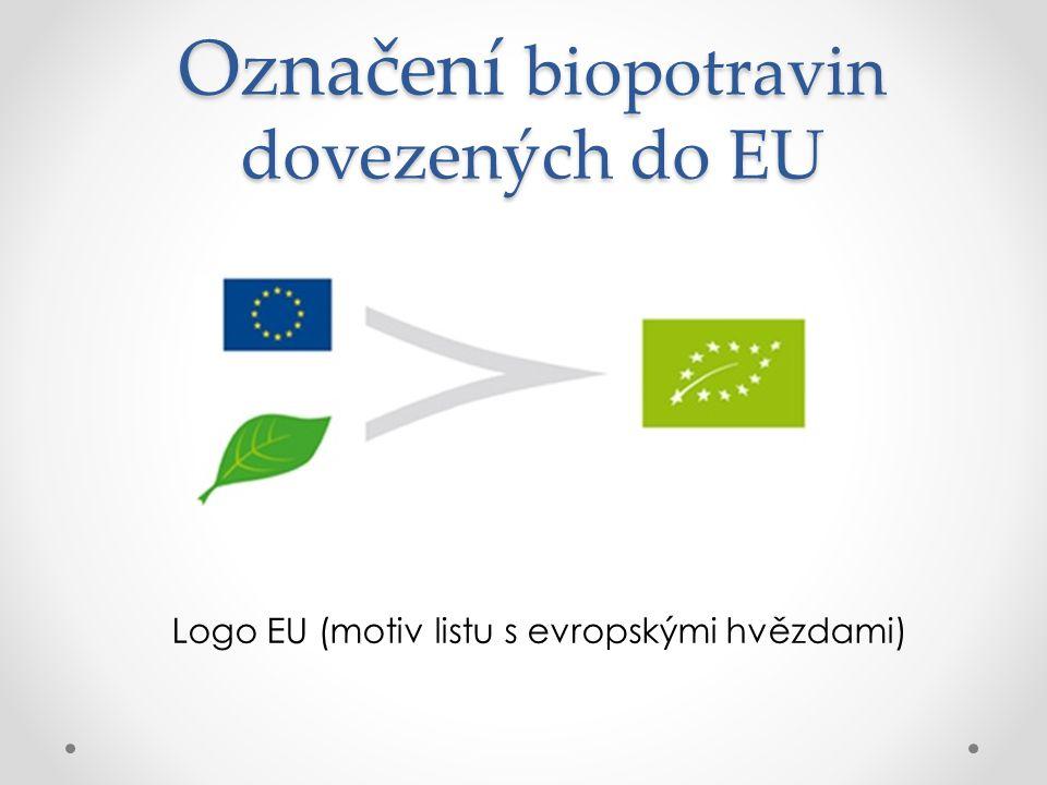 Označení biopotravin dovezených do EU