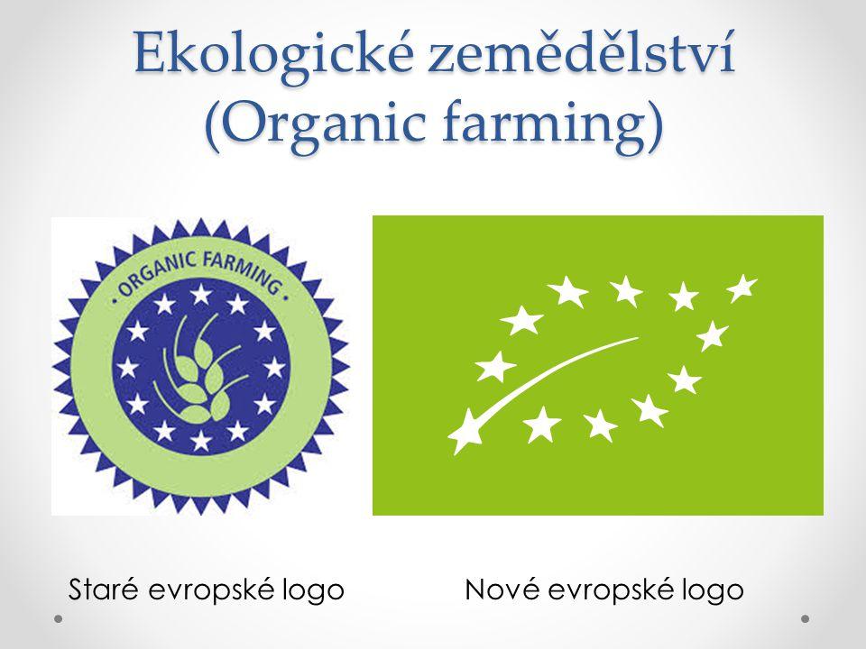 Ekologické zemědělství (Organic farming)