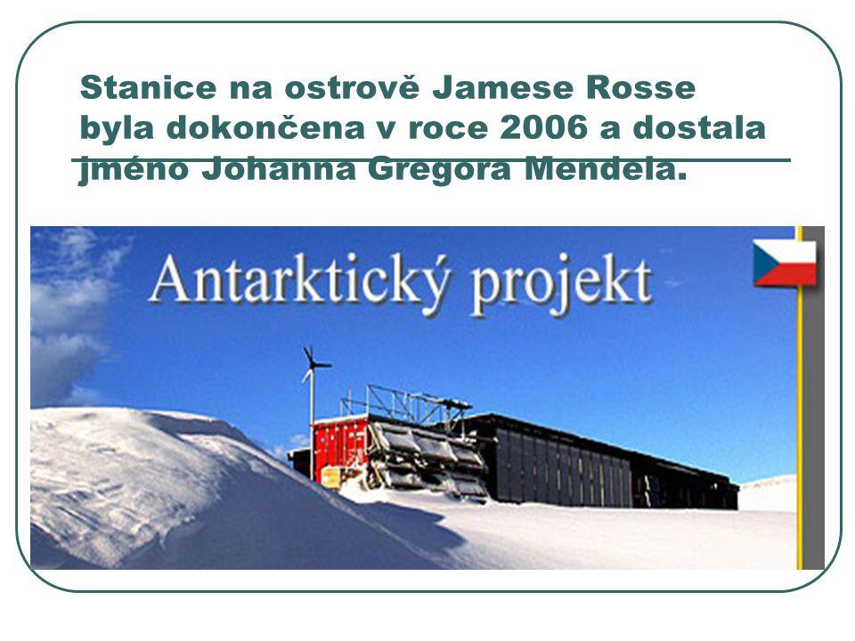 Stanice na ostrově Jamese Rosse byla dokončena v roce 2006 a dostala jméno Johanna Gregora Mendela.